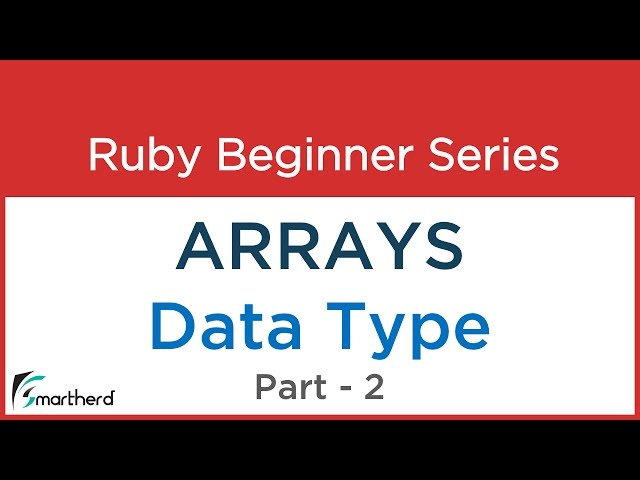#34 Ruby Tutorial : Arrays Basics & fundamentals Part-2