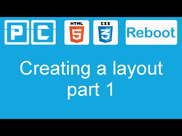 HTML5 and CSS3 beginners tutorial 34 – creating a website layout [part 1]