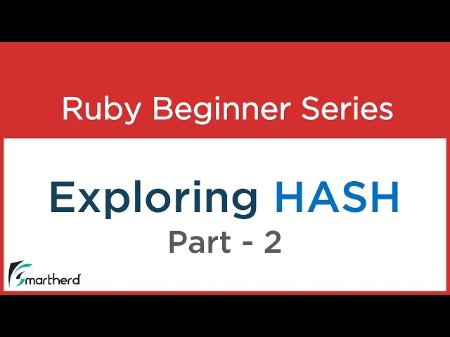 #39 Ruby Tutorial : Hash Part – 2