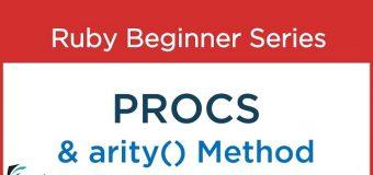 #58 Ruby tutorial :  Procs and ARITY method
