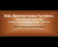 Correlated subquery in sql   Part 60