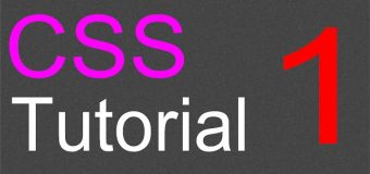 CSS Layout Tutorial – 01 – Introduction