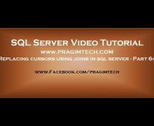 Replacing cursors using joins in sql server   Part 64