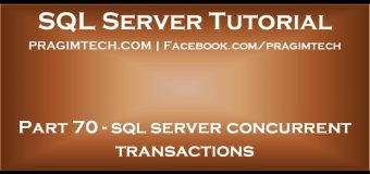 sql server concurrent transactions