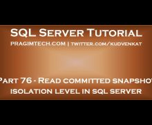 Read committed snapshot isolation level in sql server