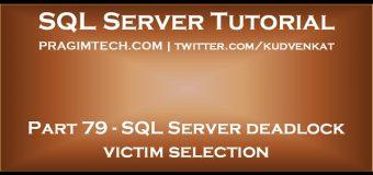 SQL Server deadlock victim selection