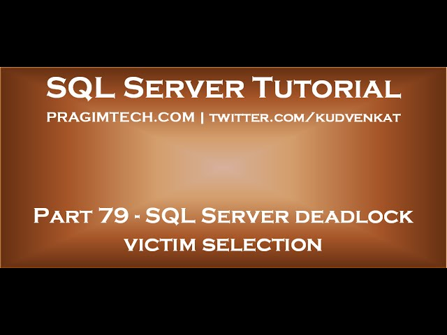 SQL Server deadlock victim selection