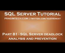 SQL Server deadlock analysis and prevention
