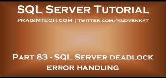 SQL Server deadlock error handling