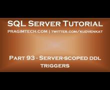Server scoped ddl triggers