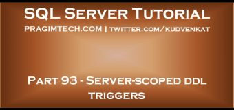 Server scoped ddl triggers