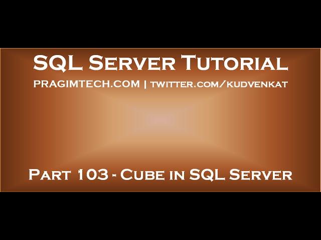 Cube in SQL Server