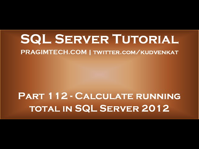 Calculate running total in SQL Server 2012