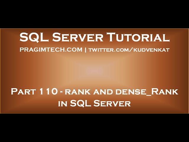 Rank and Dense Rank in SQL Server