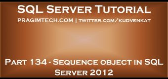 Sequence object in SQL Server 2012
