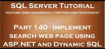 Implement search web page using ASP NET and Dynamic SQL