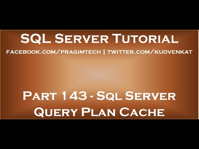 Sql server query plan cache