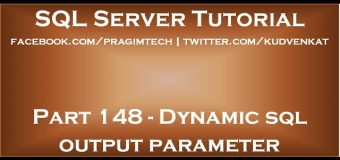 Dynamic sql output parameter