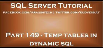 Temp tables in dynamic sql